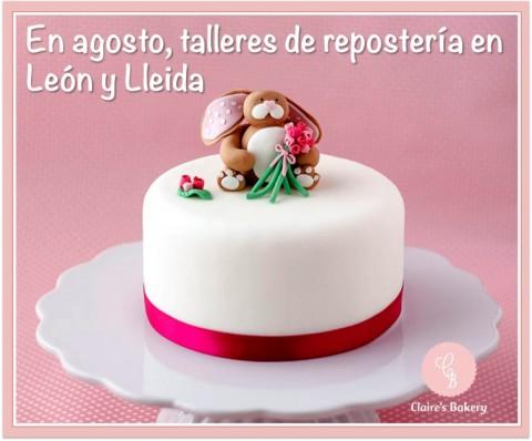 En Agosto talleres de reposteria en Leon y Lleida